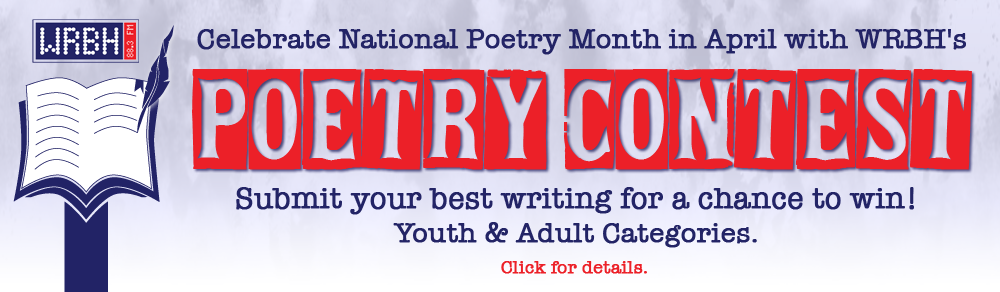 Celebrate National Poetry Month in April with WRBH's POETRY CONTEST