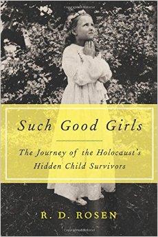 Such Good Girls by J.D. Rosen