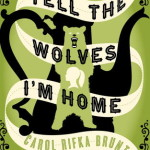 BOOKSHELF: Tell The Wolves I'm Home