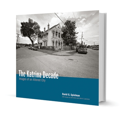 The Katrina Decade by David Spielman