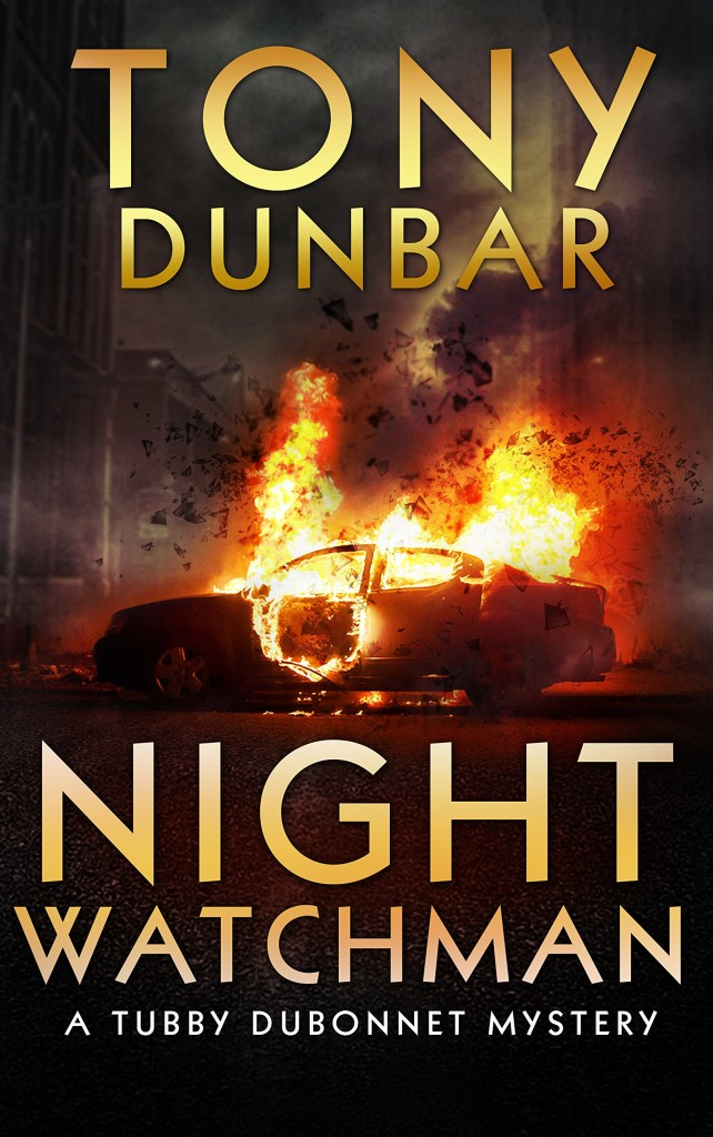Night of the Watchman by Tony Dunbar