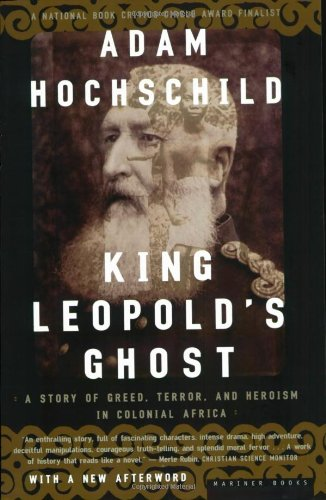King Leopold's Ghost by Adam Hochschild