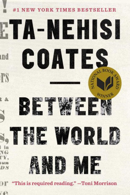 Between The World And Me by Ta-Nehisi Coates Book Cover image