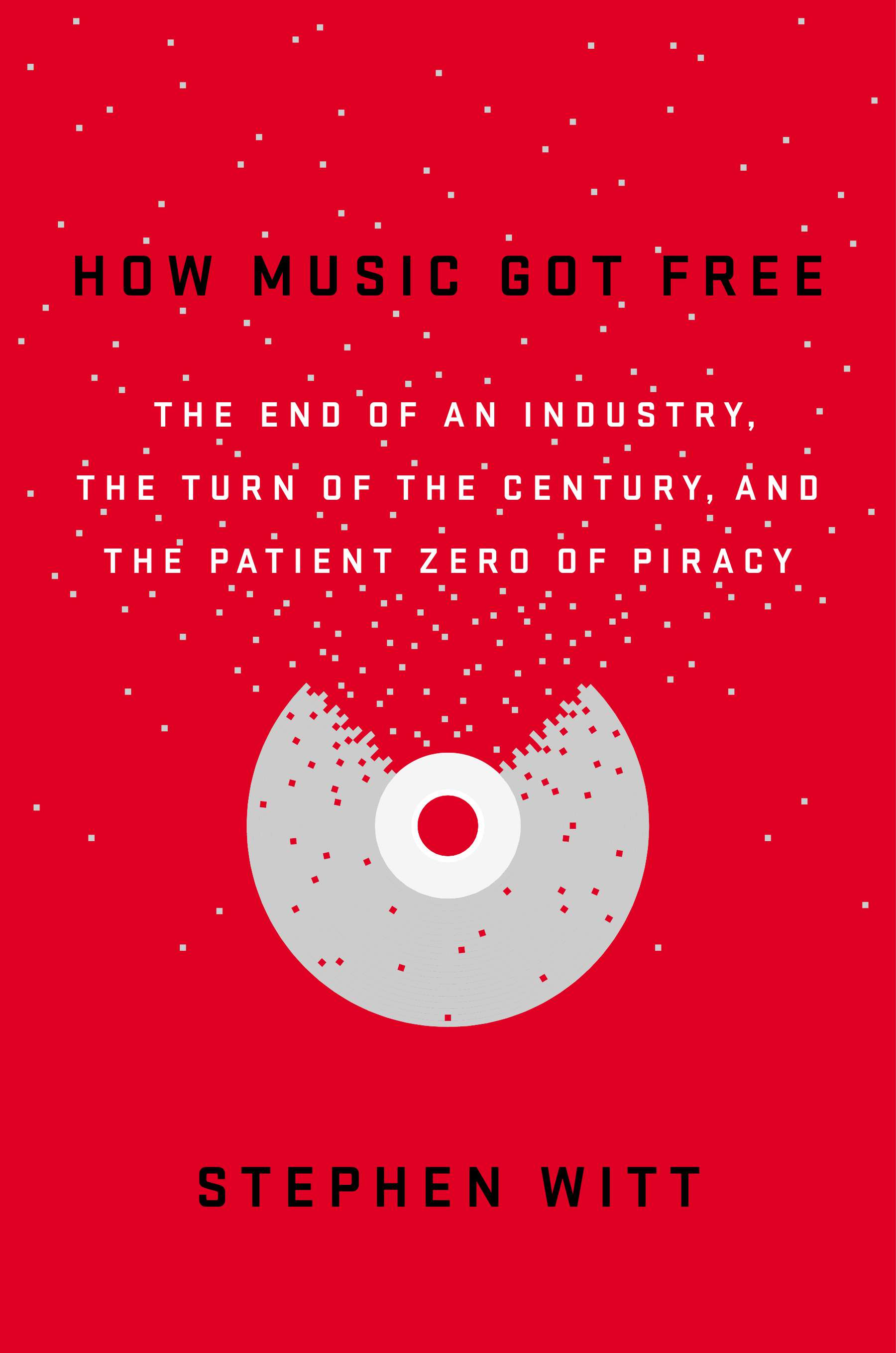 How Music Got Free cover photo