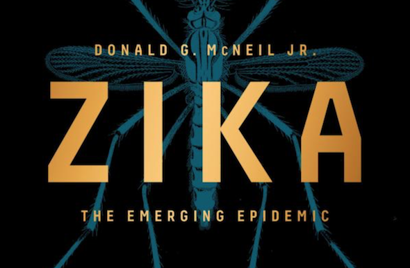 Photo of Donald McNeil's Zika: The Emerging Epidemic