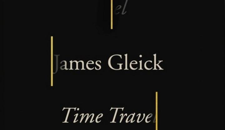 Time Travel: A History by James Gleick banner photo