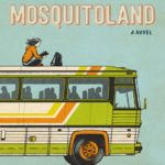 Mosquitoland: A Novel