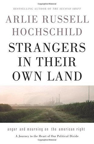 Strangers In Their Own Land by Arlie Russell Hochschild book photo