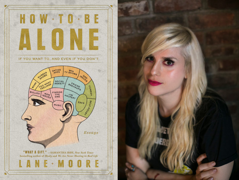 Lane Moore author photo and book cover for How To Be Alone