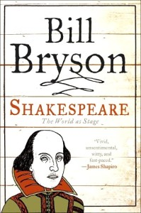 Shakespeare: The World As Stage by Bill Bryson