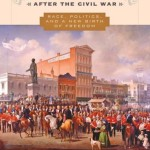 LOCAL BOOK: New Orleans After The Civil War: Race, Politics, and a New Birth of Freedom