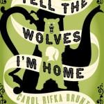 BOOKSHELF: Tell The Wolves I'm Home