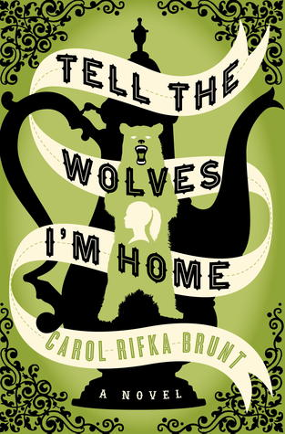 Tell The Wolves I'm Home cover