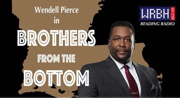 Wendell Pierce in Brothers From The Bottom