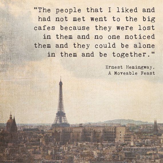 Quote from A Moveable Feast by Ernest Hemingway