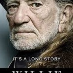 NEW Biography –  It's A Long Story: My Life by Willie Nelson