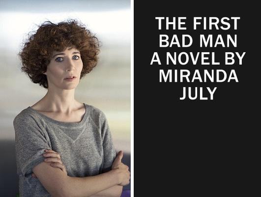The First Bad Man by Miranda July