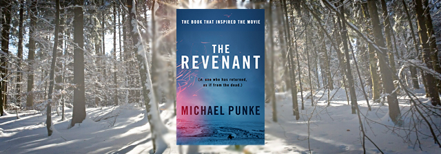 The Revanent by Micahel Punke Banner photo