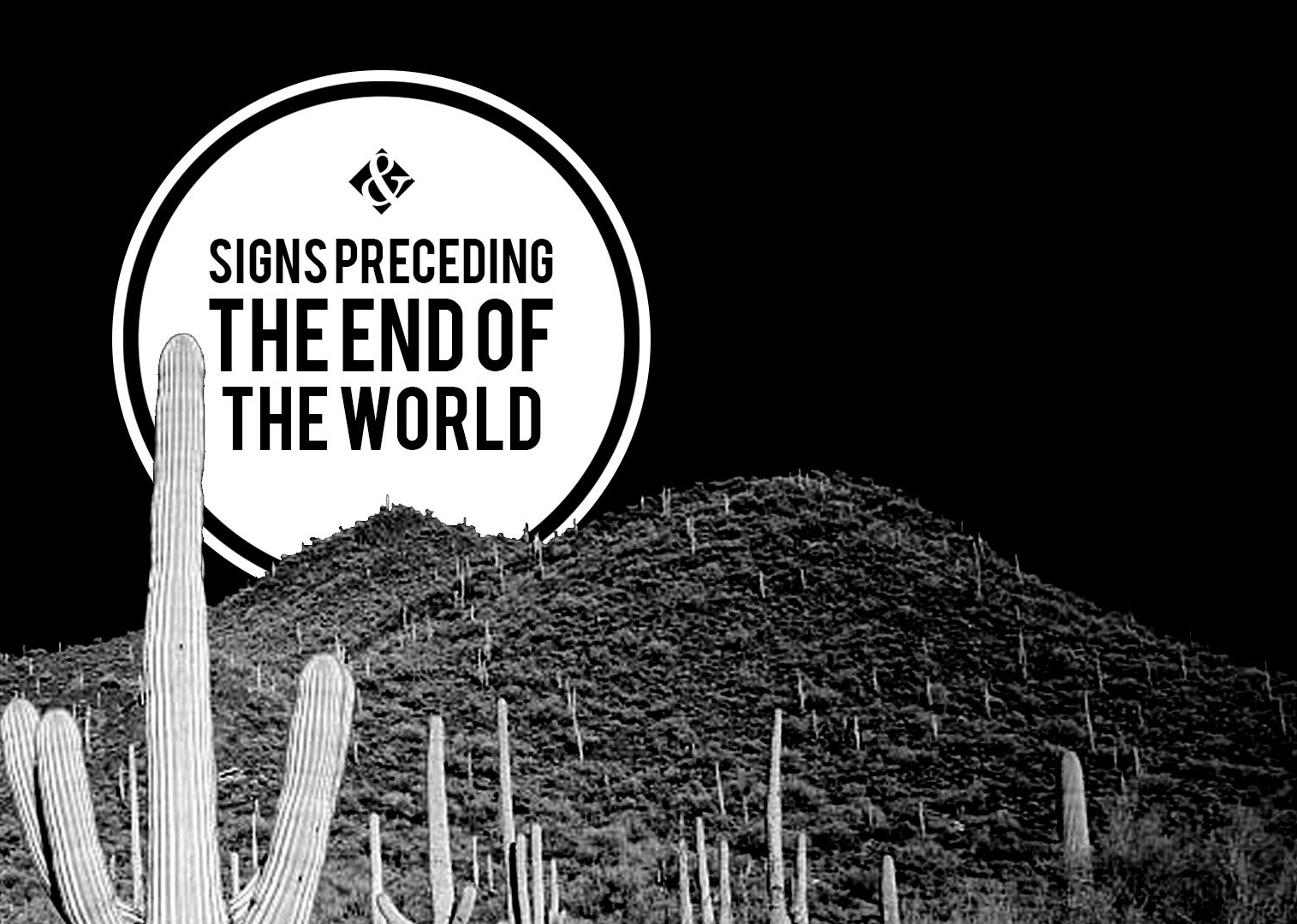 Signs Preceding The End of the World photo