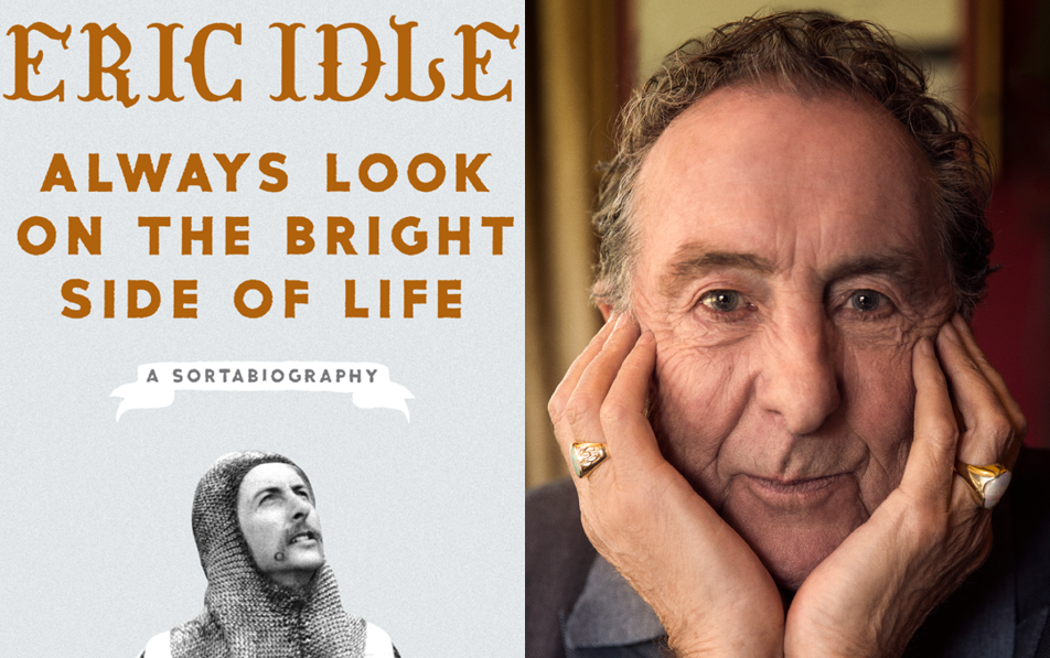 Side-by-side image of comedian/author Eric Idle, with a cover of his book, Always Look on the Bright Side of Life: A Sortabiography
